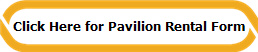 Click Here for Pavilion Rental Form